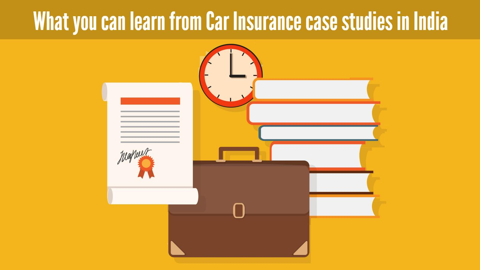 Things to learn from car insurance case studies