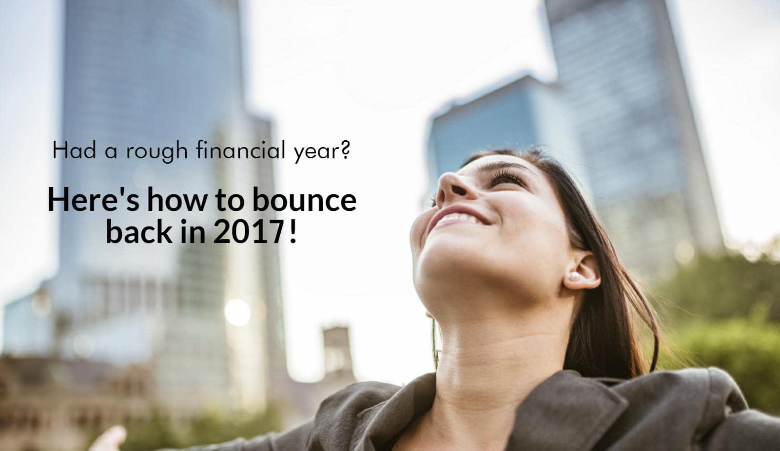 Had a rough financial year? Here's how to bounce back in 2017