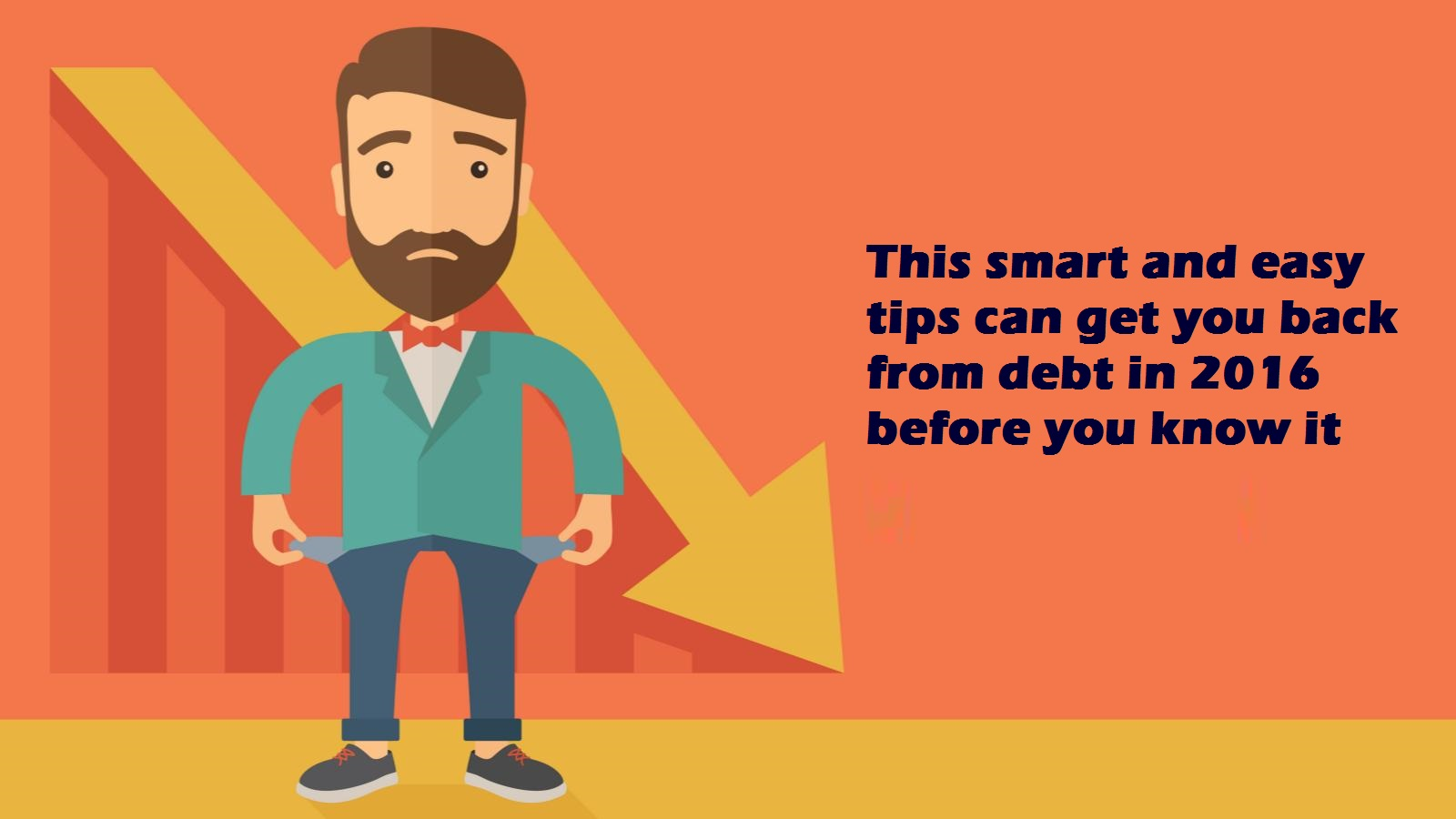 4-time-tested-tips-to-help-you-get-out-of-debt-in-2016