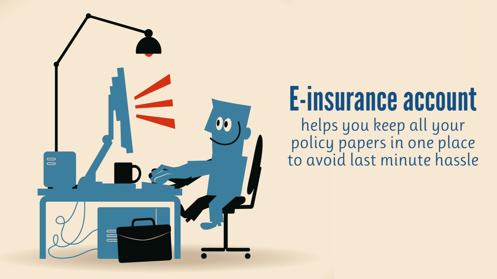 E-insurance account: All you need to know