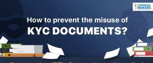 Prevent misuse of KYC documents