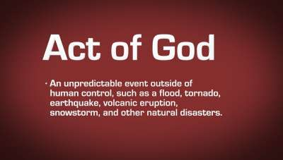 What is an Act of God? How you can safeguard yourself against it?